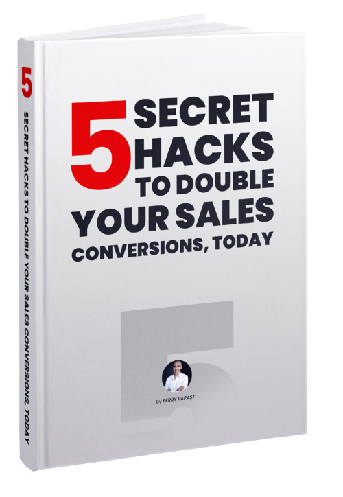 SECRET HACKS TO DOUBLE YOUR SALES CONVERSIONS, TODAY